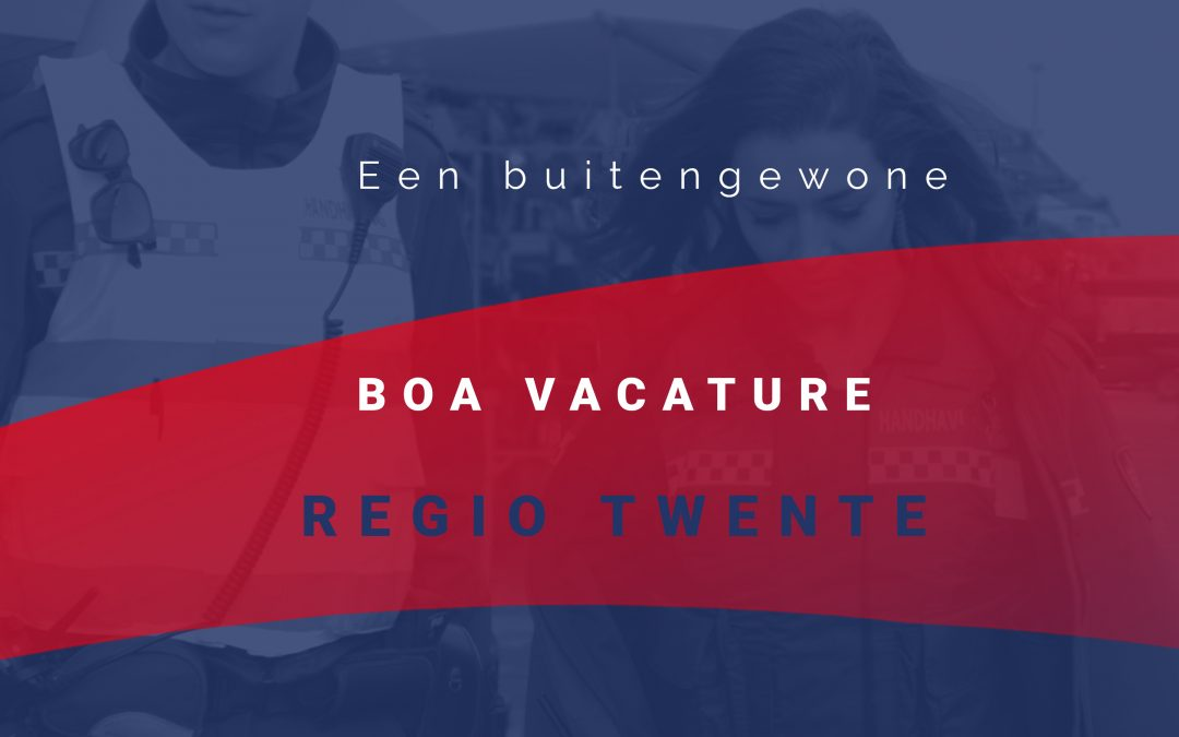 Vacature BOA Regio Twente