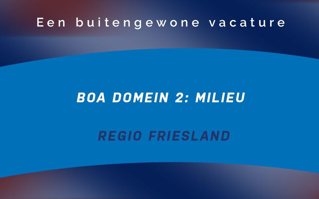 Vacature BOA Domein 2 (Milieu) Provincie Friesland