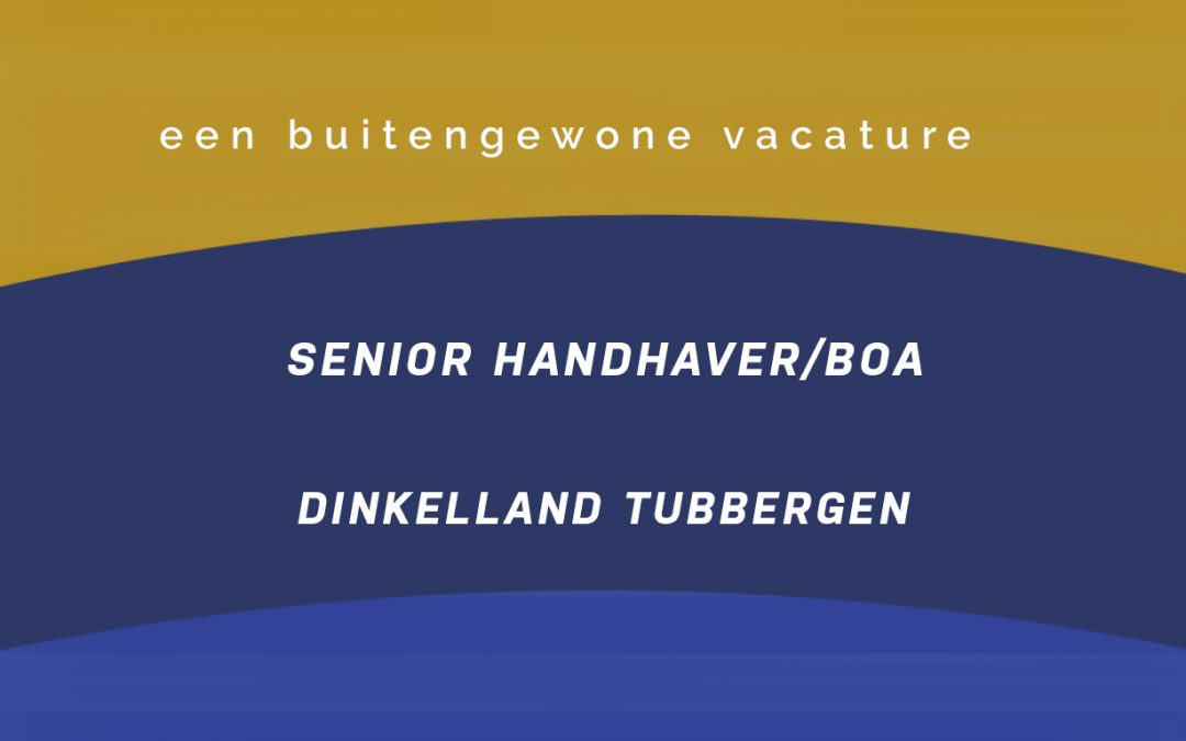 Vacature Senior BOA Dinkelland | Tubbergen