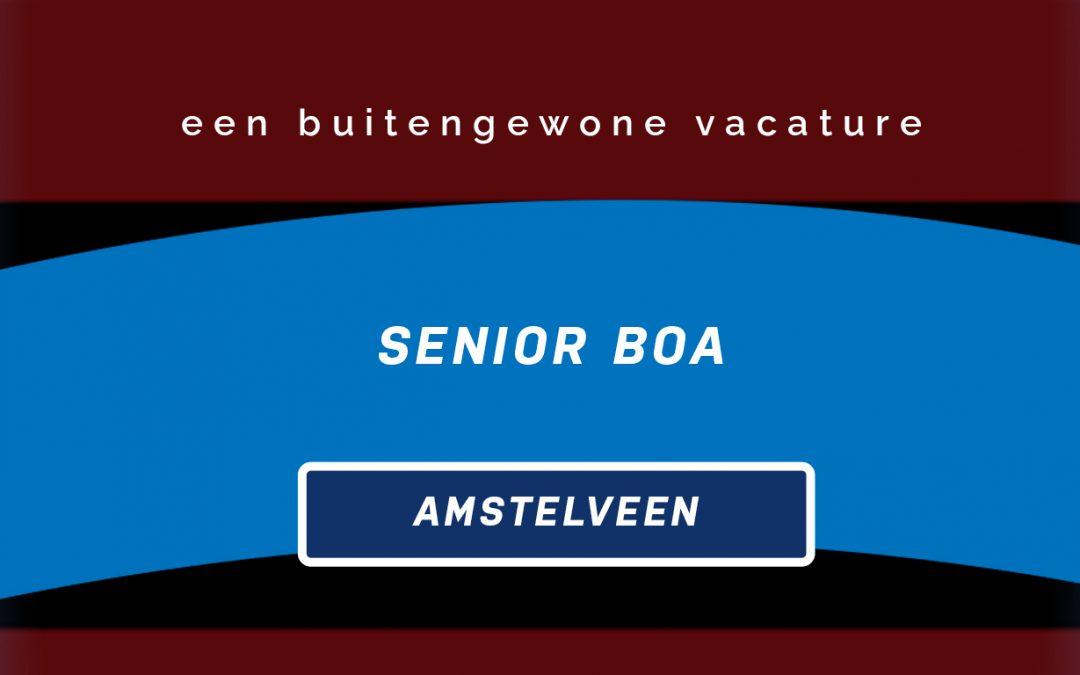 Vacature: Senior BOA Amstelveen